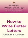 Penguin Writers&#39; Guides:  How to Write Better Letters (eBook): How to Write Better Letters
